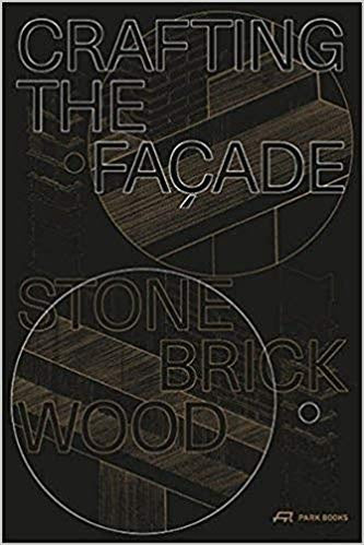 Crafting the Façade: Stone, Brick, Wood
