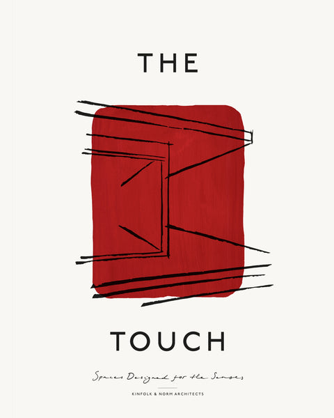 Touch: Spaces Designed for the Senses