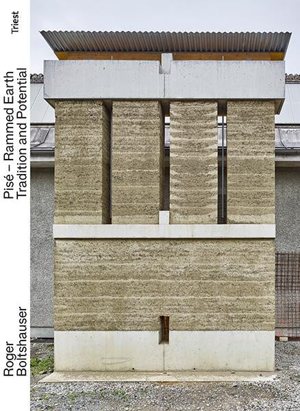 Rammed Earth - Tradition And Potential