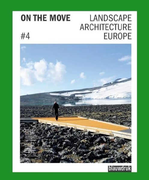 On The Move #4: Landscape Architecture Europe