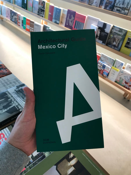 Mexico City Architectural Guide