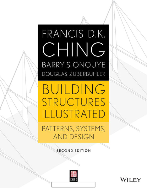 Building  Structures Illustrated: Patterns,Systems, and Design