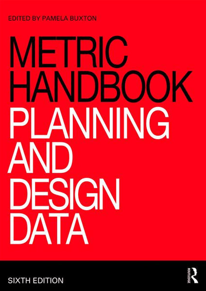 Metric Handbook: Planning and Design Data (6th Edition)