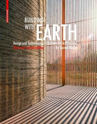 Building with Earth: Design and Technology of a Sustainable Architecture (3rd Edition)