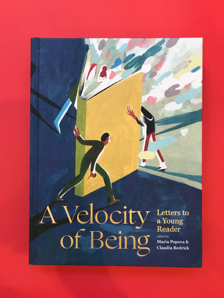 Velocity of Being Letters To A Young Reader