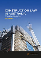 Construction Law in Australia 4th Edition