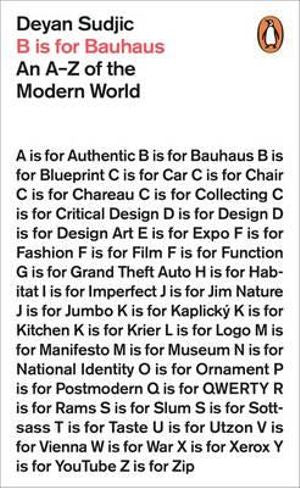 B is for Bauhaus: An A-Z of the Modern World