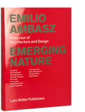 Emerging Nature Emilio Ambasz