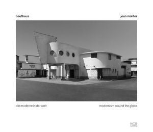 Jean Molitor: Bauhaus Modernism Around the World