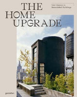 Home Upgrade: New Homes in Remodeled Buildings