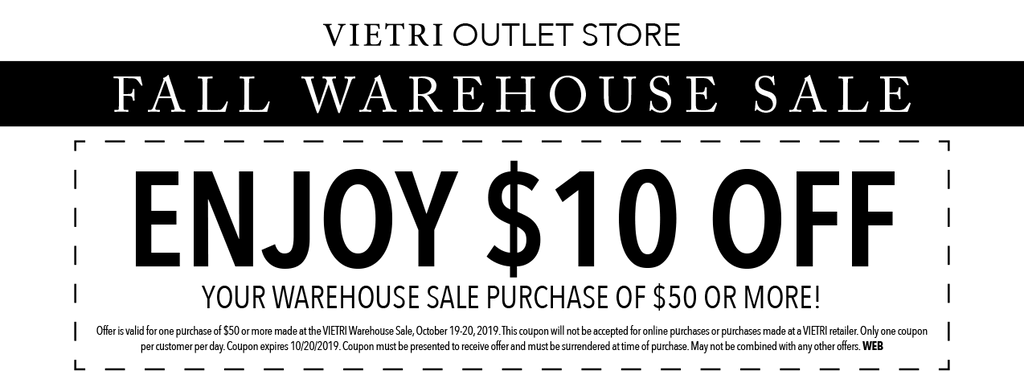 VIETRI Warehouse Sale Coupon - Save $10 on your Warehouse Sale Purchase