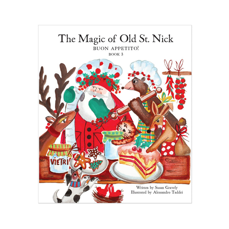 Old St. Nick The Magic of Old St. Nick: Around the Table, Buon Appetito Children's Book by VIETRI