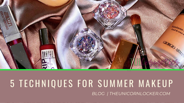 5 Techniques for to help Summer Makeup last, TUL CHRONICLES, TUL COSMETICS