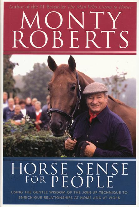 Monty Roberts Horse Sense for People