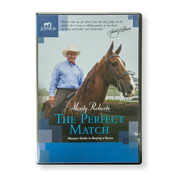 The Perfect Match: Monty`s Guide to Buying a Horse