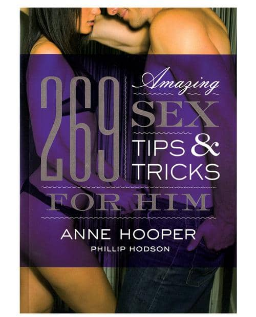 269 Amazing Sex Tips For Him Book - Climactic Adventures