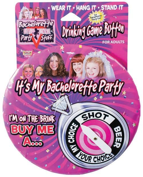 Bachelorette Drinking Game Button - Climactic Adventures