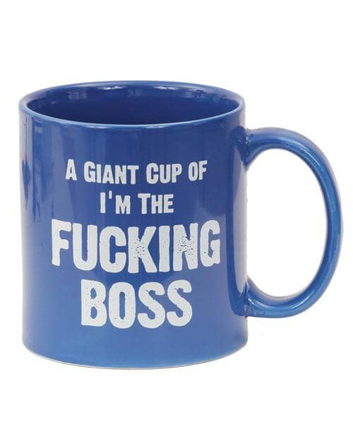 Attitude Mug A Giant Cup Of I'm The Fucking Boss - 22 Oz - Climactic Adventures