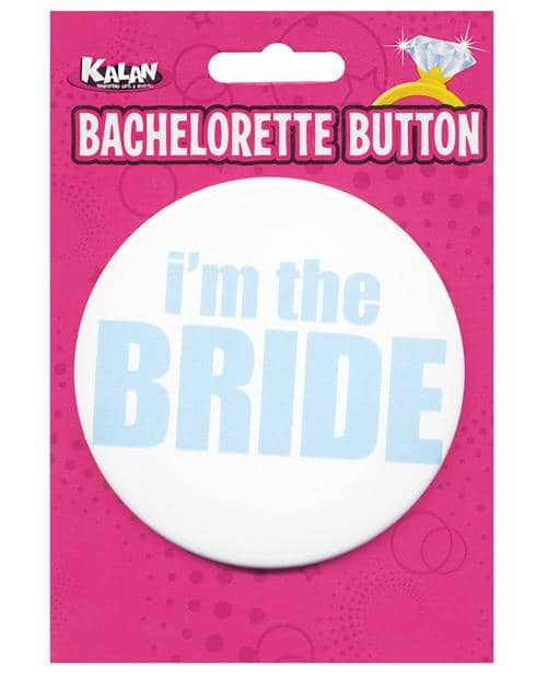 Bachelorette Button - I'm The Bride - Climactic Adventures
