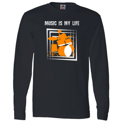 Music Is My Life-Drums - Long Sleeve