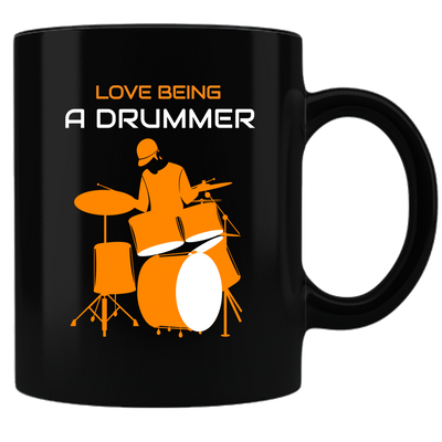 Love Being A Drummer - Mug