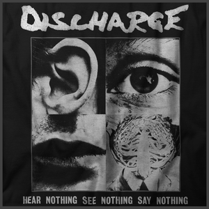 Discharge: Hear Nothing Print Detail