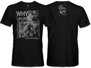 Discharge: Why T-Shirt