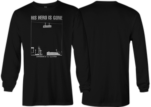 His Hero Is Gone: Monuments Long Sleeve