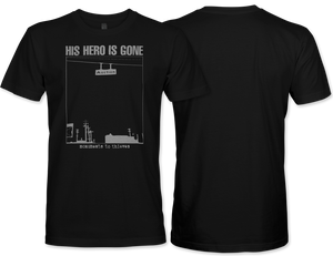 His Hero Is Gone: Monuments T-Shirt