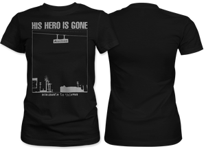 His Hero Is Gone: Monuments Women's Tee