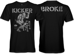 Kicker: Broke T-Shirt