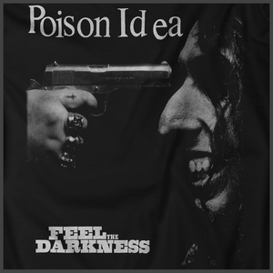 Poison idea: Feel The Darkness Print Detail