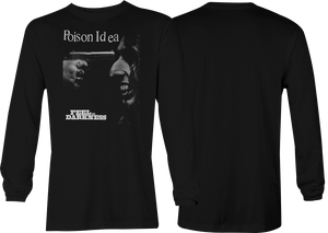 Poison idea: Feel The Darkness Long Sleeve
