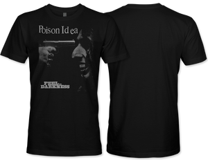 Poison idea: Feel The Darkness T-Shirt