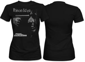 Poison idea: Feel The Darkness Women's Tee