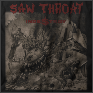 Saw Throat: Indestroy Print Detail