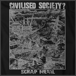 Civilised Society: Scrap Metal Print Detail