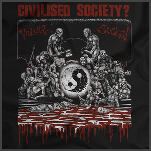 Civilised Society: Violence Sucks Print Detail