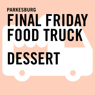 Final Friday Food Truck Dessert