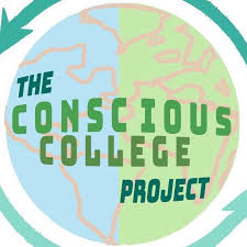 The Conscious College Project Written By Olivia Wandres