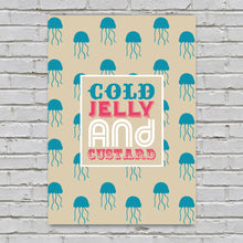 Cold Jelly and Custard Print