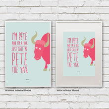 I'm Pete the Yak Print
