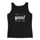 Coffee, Workout, Sleep - Printed Tank Top for Women