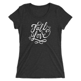 Fall in love - Printed Triblend T-Shirt for Women