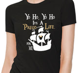Pirate - Yo Ho Yo Ho a Prego Life for Me - Maternity Shirt