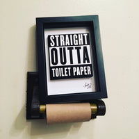 Straight Outta Toilet Paper 3D Art