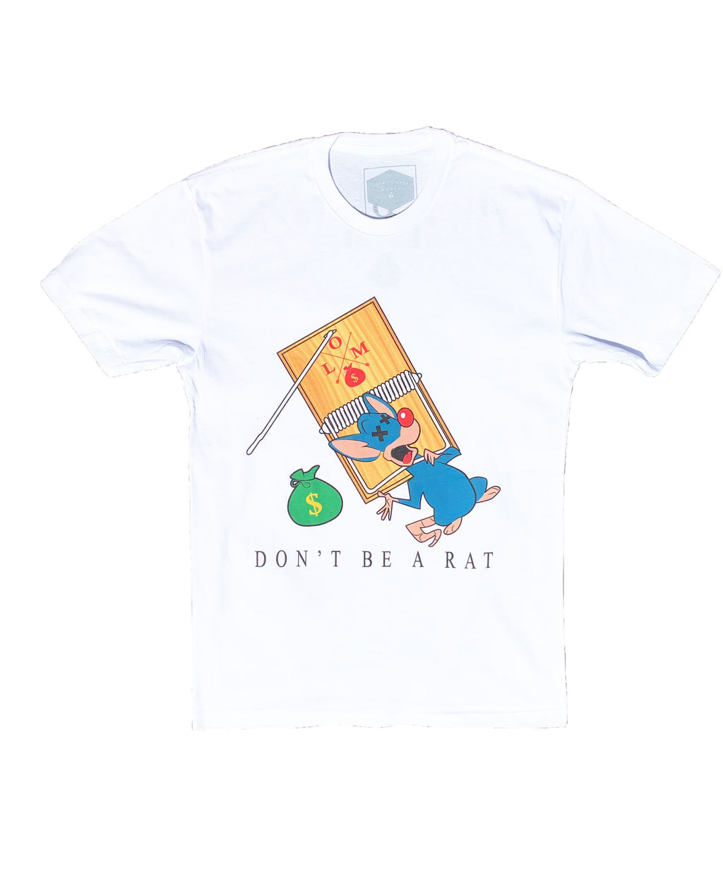DONT BE A RAT T SHIRTS