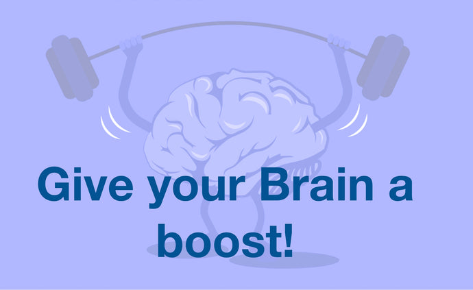 Give Your Brain a Boost!