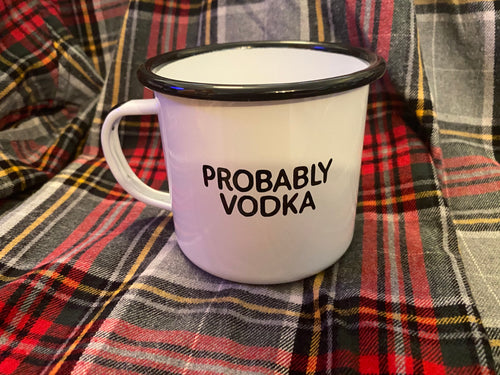 Probably Vodka Camp Mug Swag Brewery
