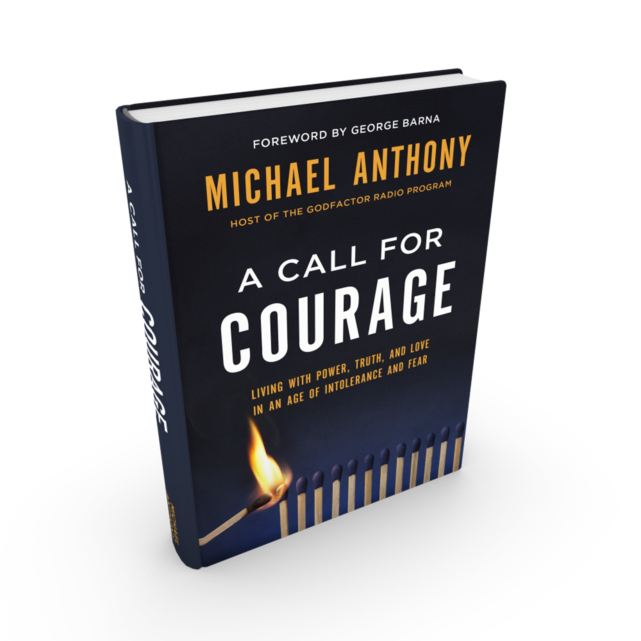 A Call For Courage | By Michael Anthony